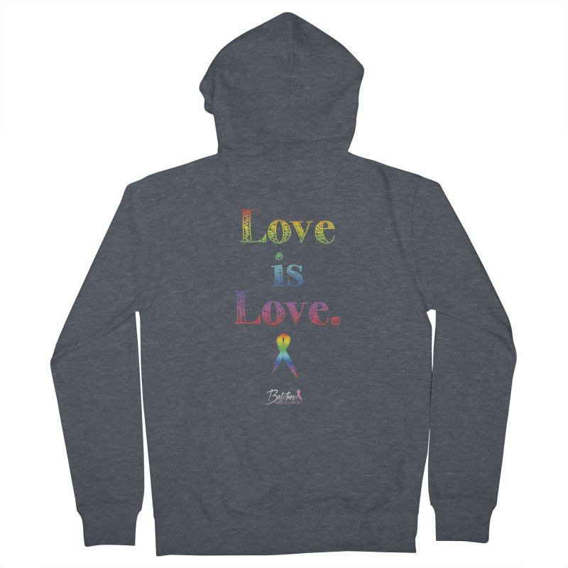 Love is Love Men's French Terry Zip-Up Hoody by Betches Guide to Cancer Shop