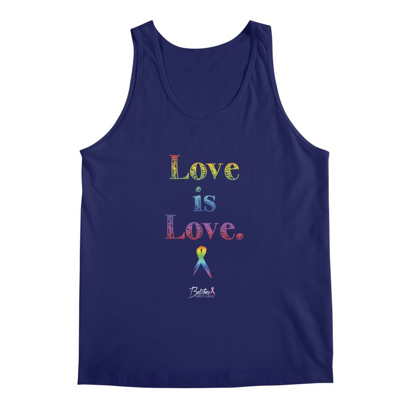 Love is Love Men's Regular Tank by Betches Guide to Cancer Shop