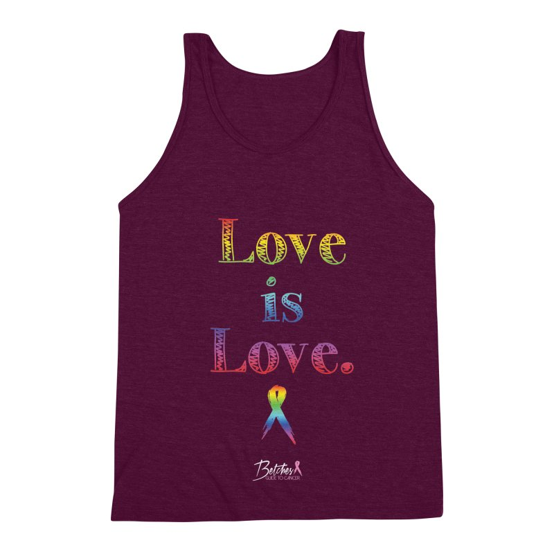 Love is Love Men's Triblend Tank by Betches Guide to Cancer Shop