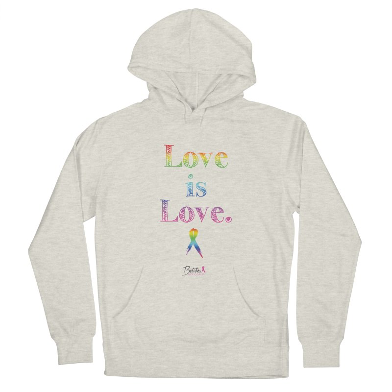 Love is Love - white Women's French Terry Pullover Hoody by Betches Guide to Cancer Shop