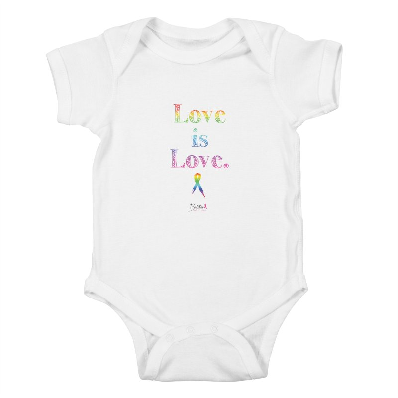 Love is Love - white Kids Baby Bodysuit by Betches Guide to Cancer Shop