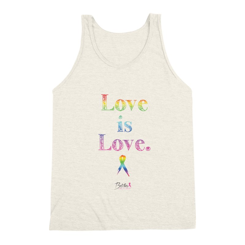 Love is Love - white Men's Triblend Tank by Betches Guide to Cancer Shop