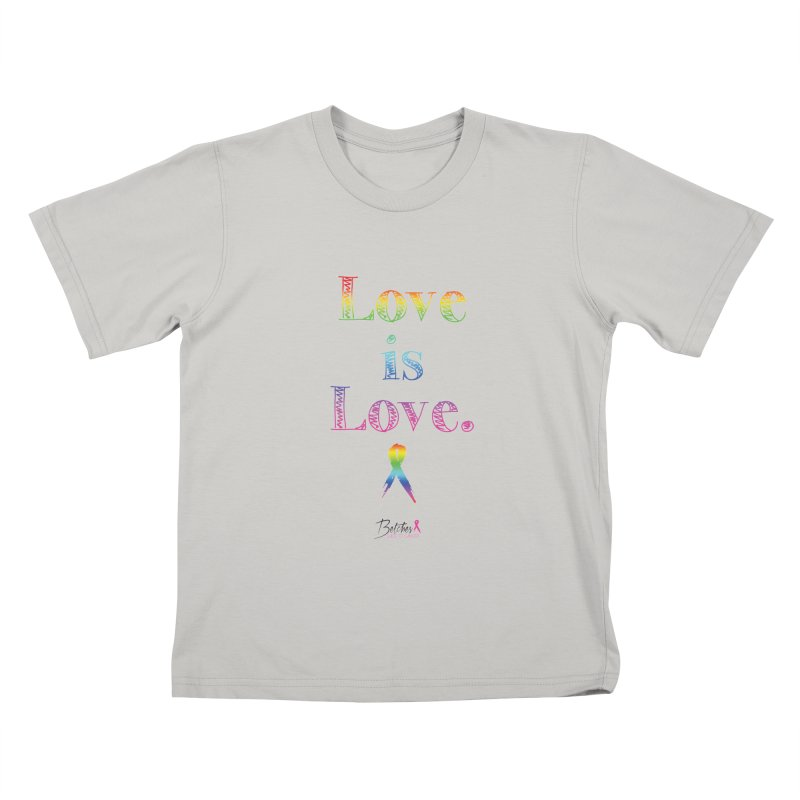 Love is Love - white Kids T-shirt by Betches Guide to Cancer Shop