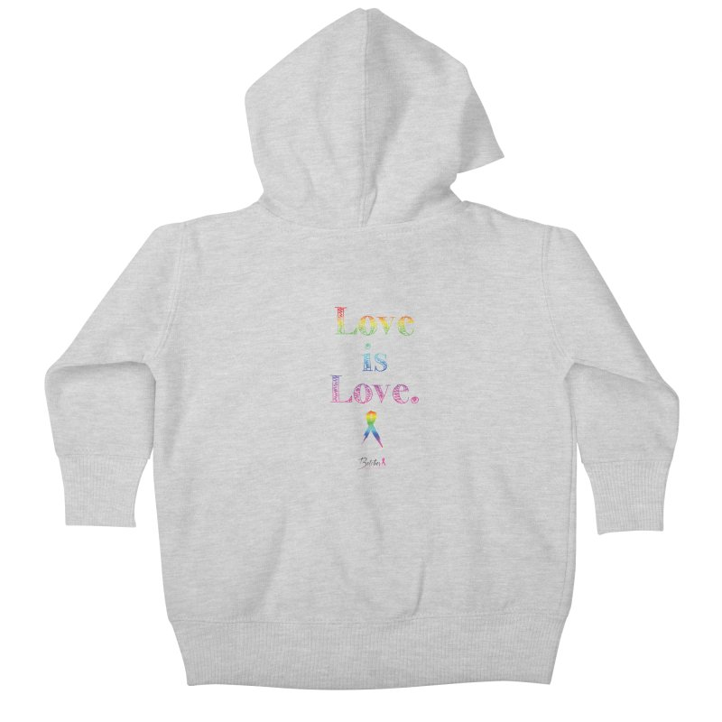Love is Love - white Kids Baby Zip-Up Hoody by Betches Guide to Cancer Shop