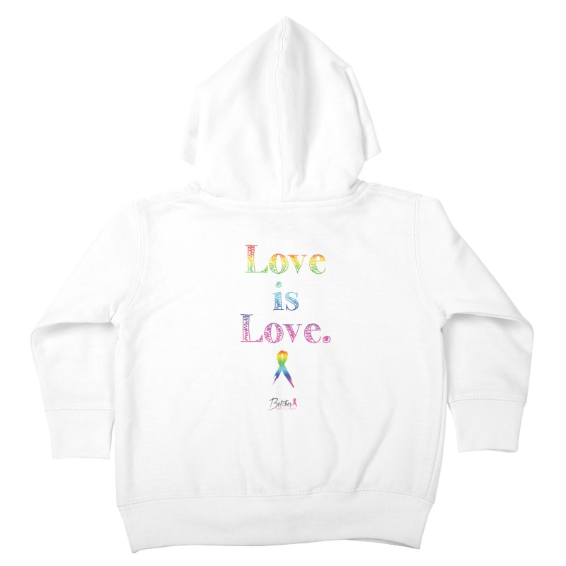 Love is Love - white Kids Toddler Zip-Up Hoody by Betches Guide to Cancer Shop