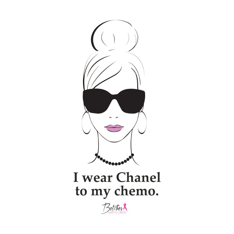 I wear Chanel to my chemo. Women's Pullover Hoody by Betches Guide to Cancer Shop