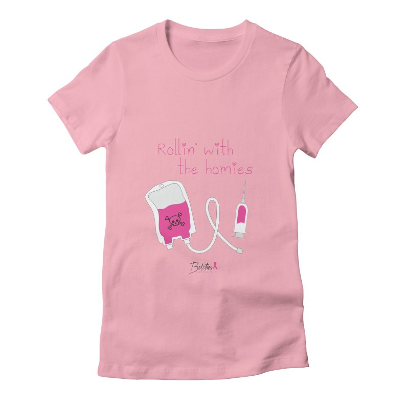 My homies Women's Fitted T-Shirt by Betches Guide to Cancer Shop
