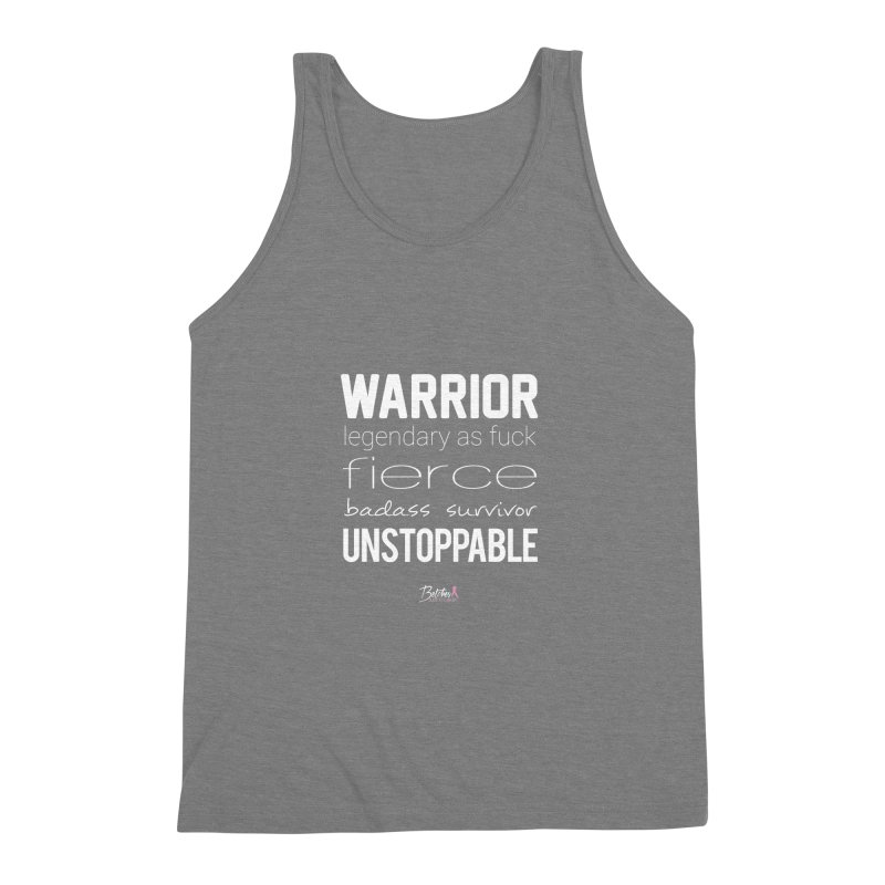 Warrior Men's Triblend Tank by Betches Guide to Cancer Shop