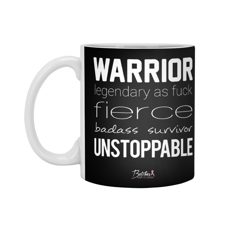 Warrior Accessories Standard Mug by Betches Guide to Cancer Shop