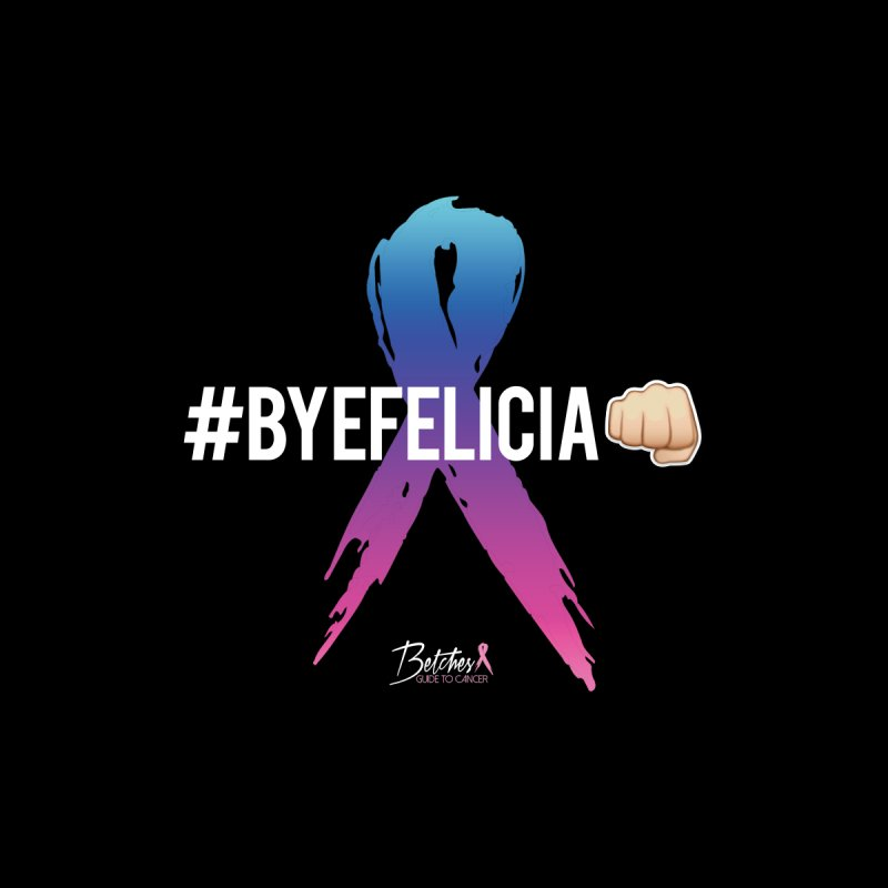 Say BYE FELICIA to Cancer Women's V-Neck by Betches Guide to Cancer Shop