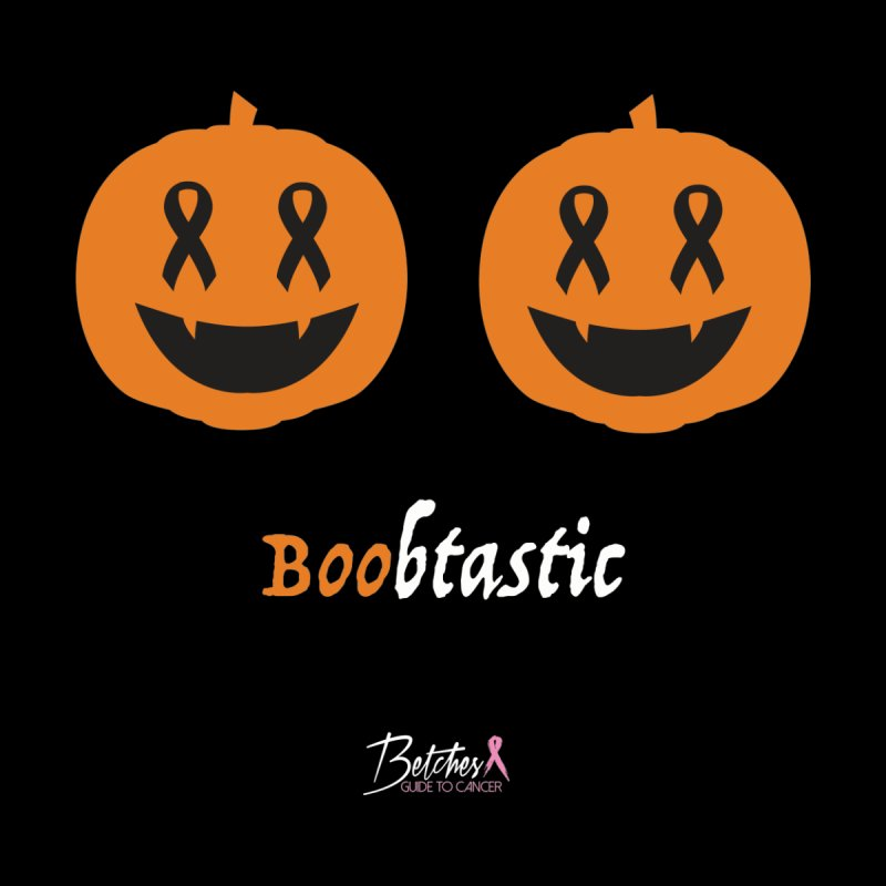 Boobtastic - Halloween Women's T-Shirt by Betches Guide to Cancer Shop