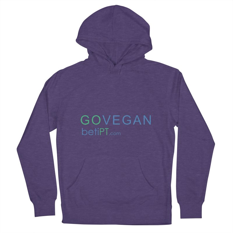 Go Vegan Women's French Terry Pullover Hoody by betiPT's Artist Shop