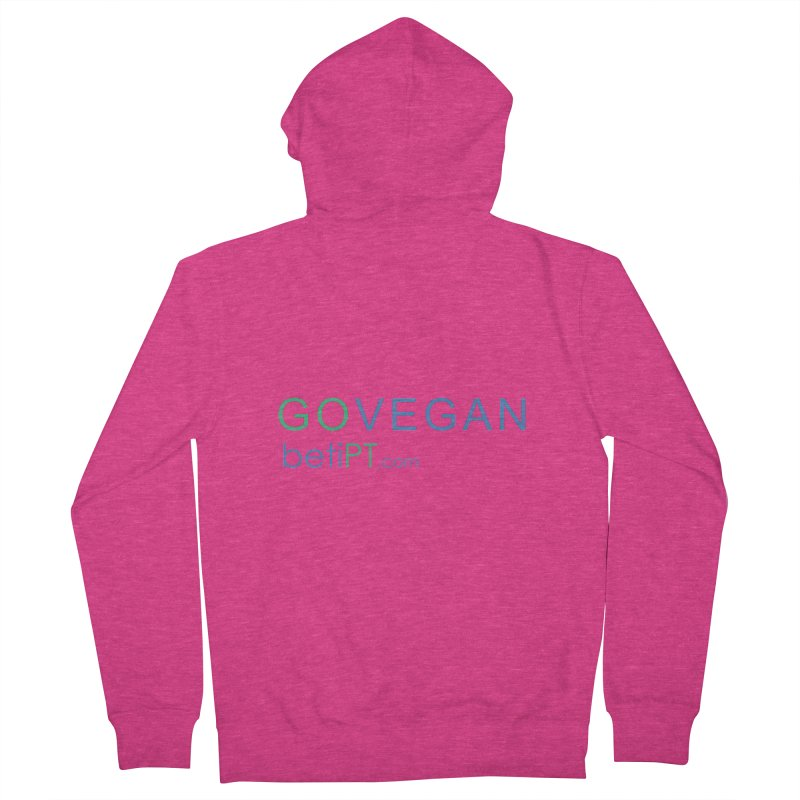 Go Vegan Women's Zip-Up Hoody by betiPT's Artist Shop
