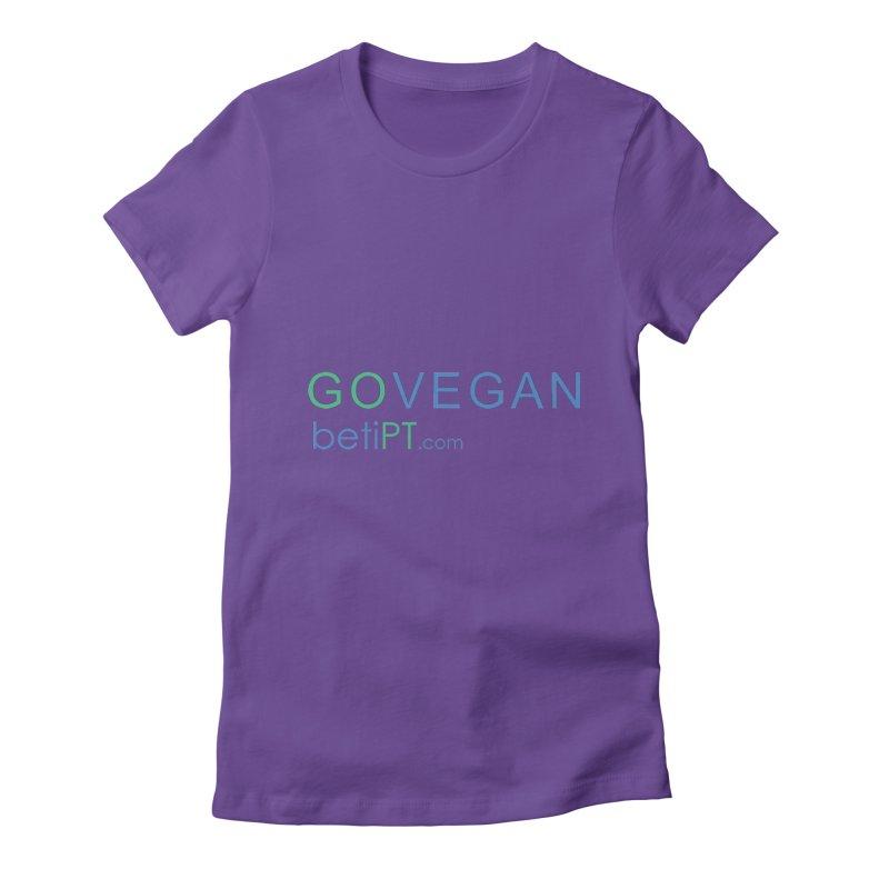 Go Vegan Women's T-Shirt by betiPT's Artist Shop