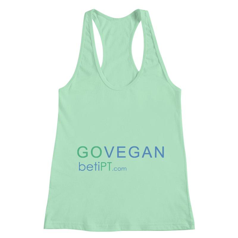 Go Vegan Women's Racerback Tank by betiPT's Artist Shop