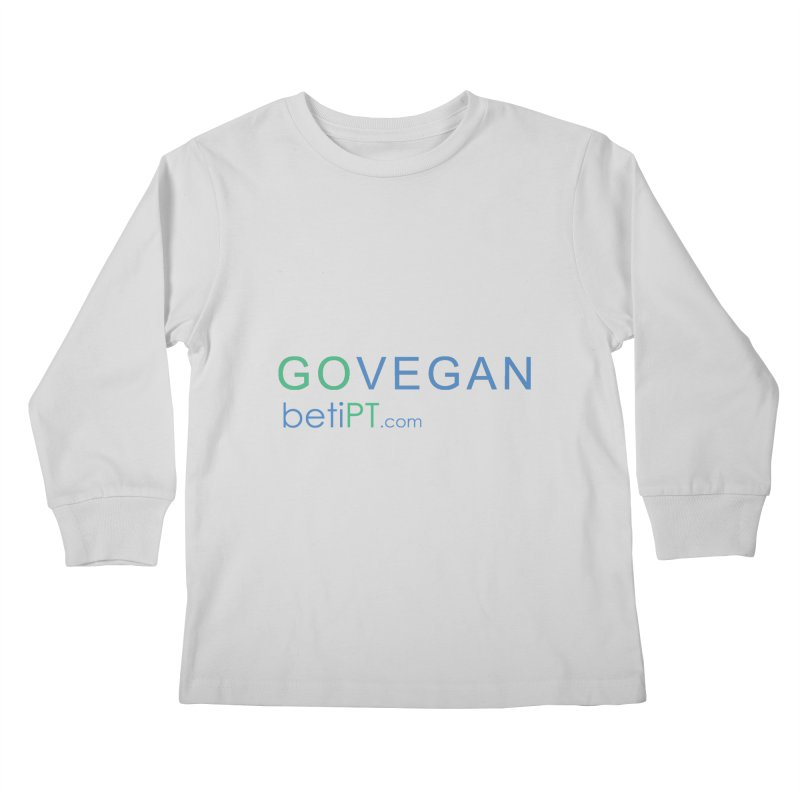 Go Vegan Kids Longsleeve T-Shirt by betiPT's Artist Shop