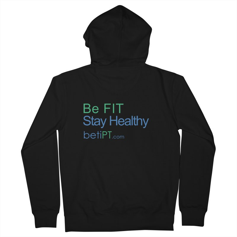 Be Fit Stay Healthy Men's French Terry Zip-Up Hoody by betiPT's Artist Shop