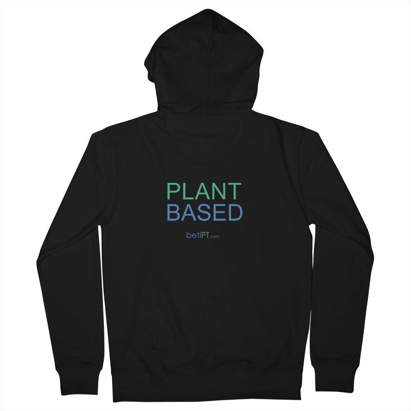 Plant Based Women's Zip-Up Hoody by betiPT's Artist Shop