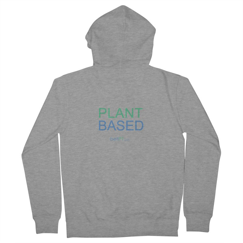 Plant Based Women's French Terry Zip-Up Hoody by betiPT's Artist Shop