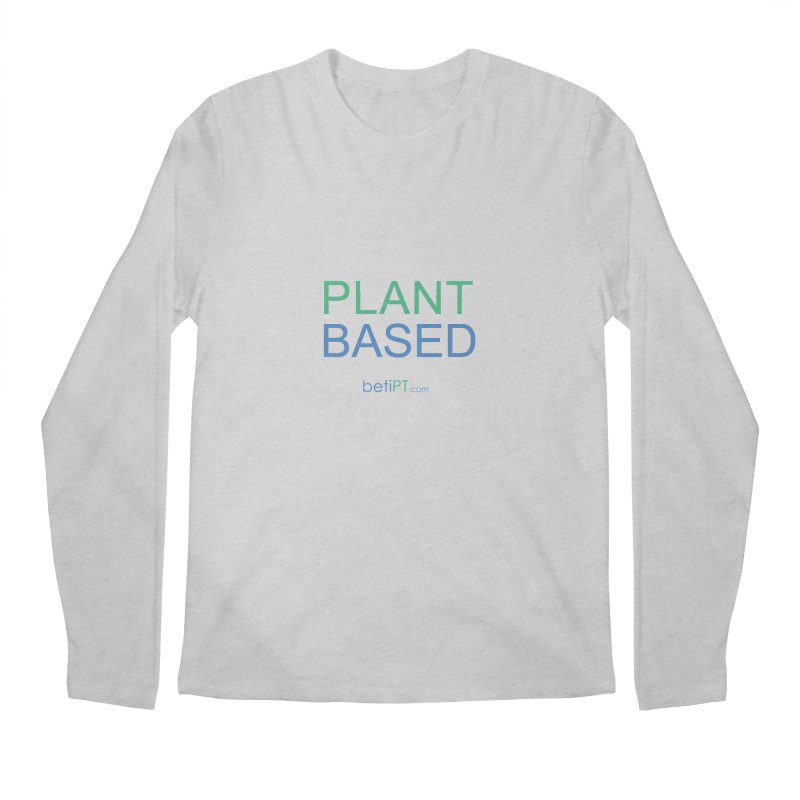 Plant Based Men's Regular Longsleeve T-Shirt by betiPT's Artist Shop