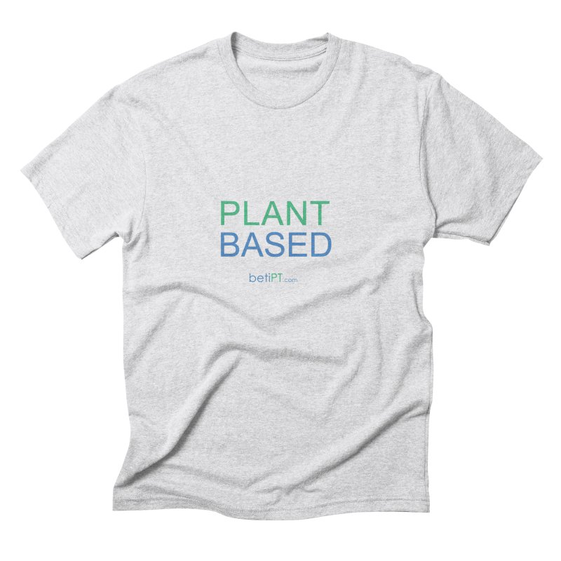 Plant Based Men's Triblend T-Shirt by betiPT's Artist Shop