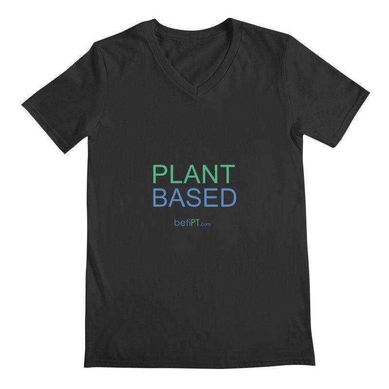 Plant Based Men's Regular V-Neck by betiPT's Artist Shop