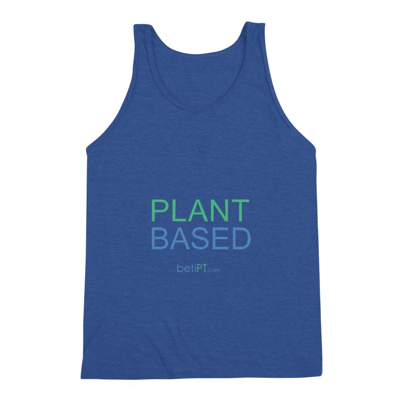 Plant Based Men's Triblend Tank by betiPT's Artist Shop