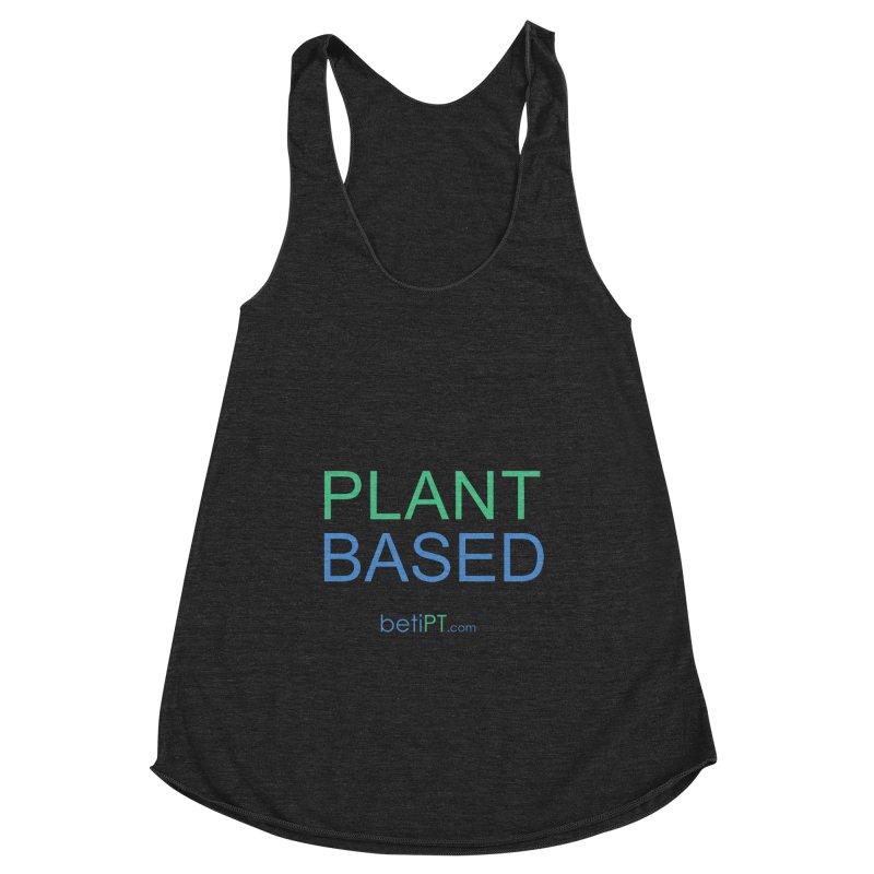 Plant Based Women's Racerback Triblend Tank by betiPT's Artist Shop