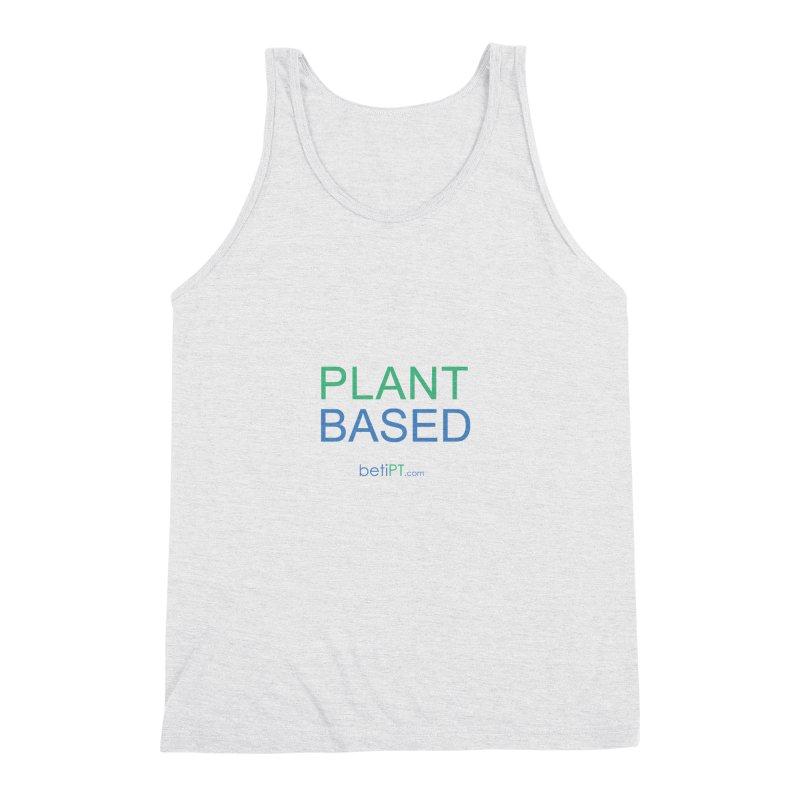 Plant Based Men's Triblend Tank by betiPT's Artist Shop
