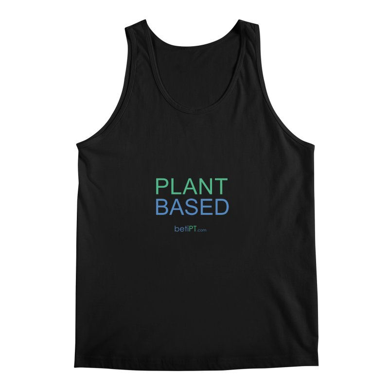 Plant Based Men's Regular Tank by betiPT's Artist Shop