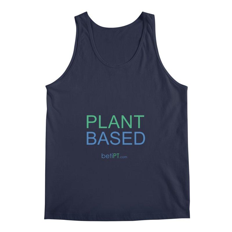 Plant Based Men's Regular Tank by betiPT's Artist Shop