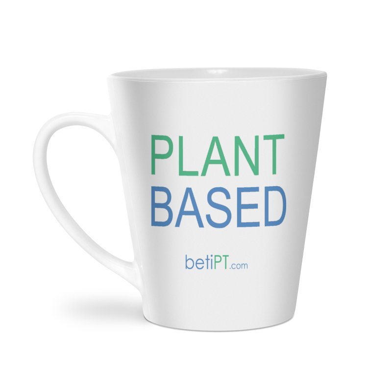 Plant Based Accessories Latte Mug by betiPT's Artist Shop