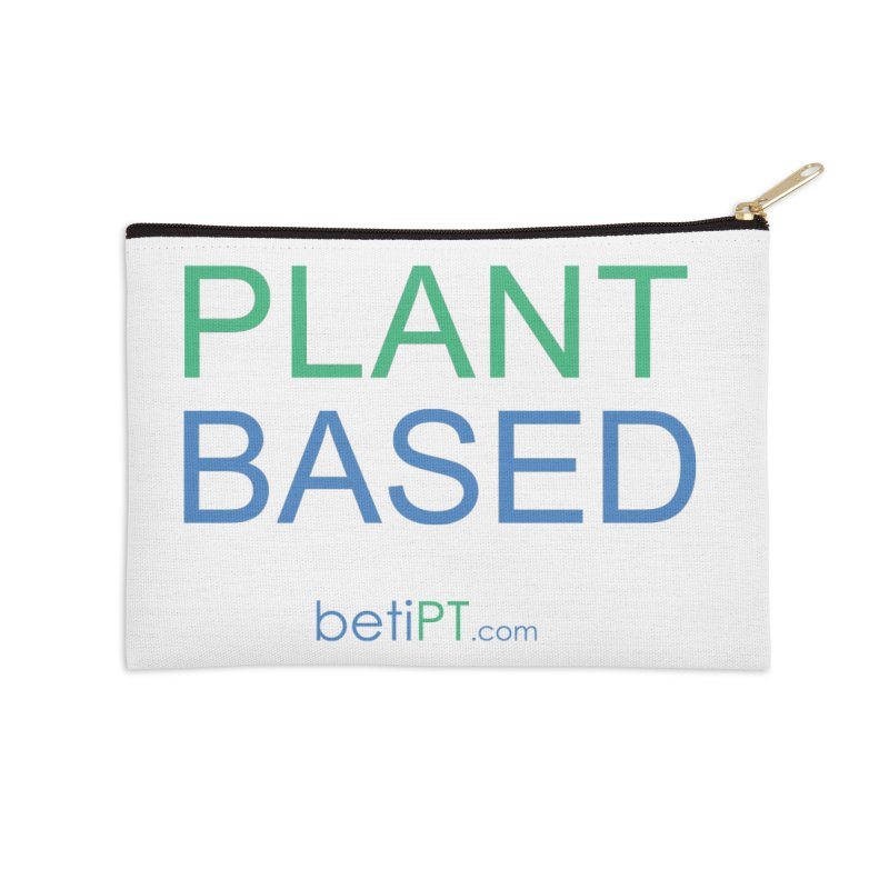 Plant Based Accessories Zip Pouch by betiPT's Artist Shop