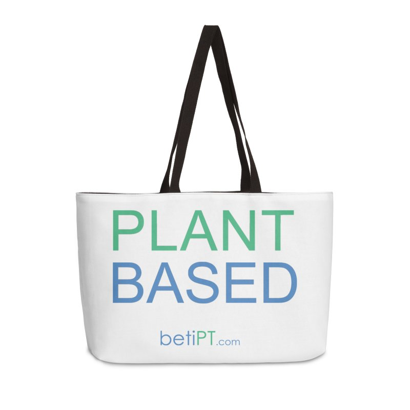 Plant Based Accessories Weekender Bag Bag by betiPT's Artist Shop