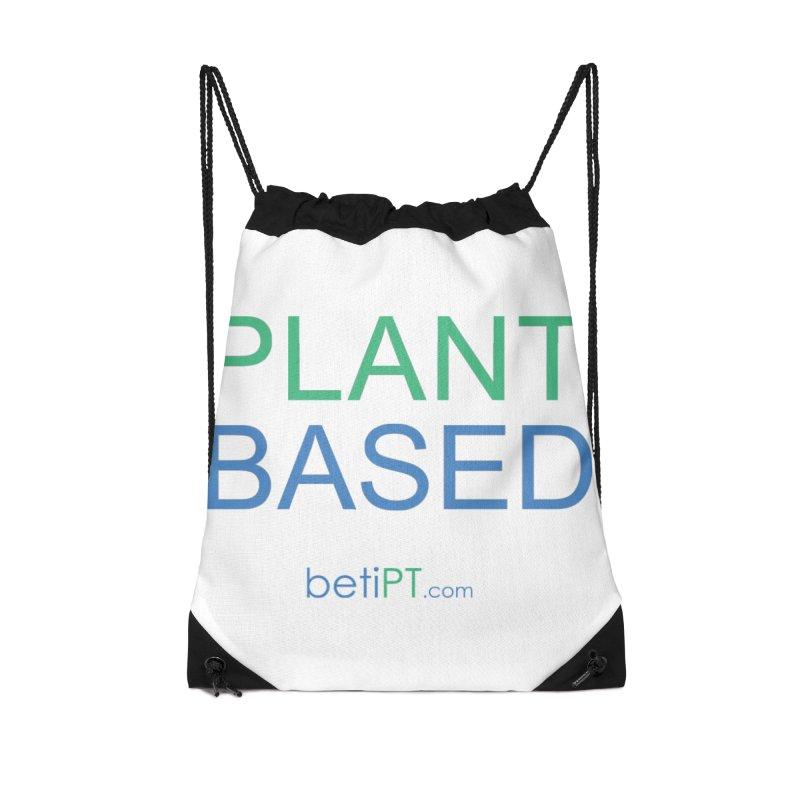 Plant Based Accessories Drawstring Bag Bag by betiPT's Artist Shop