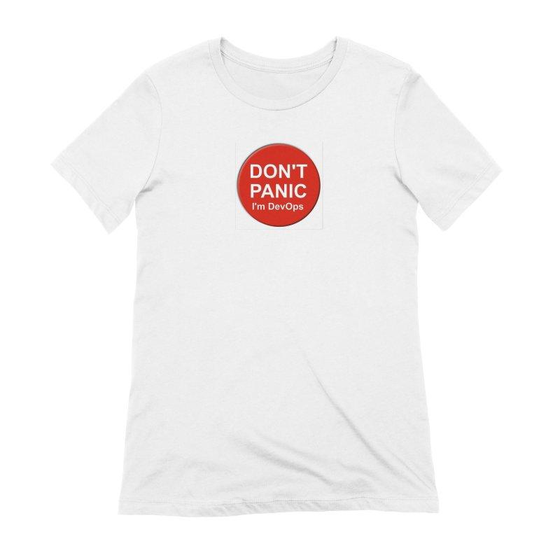 Don't Panic Women's Extra Soft T-Shirt by betiPT's Artist Shop