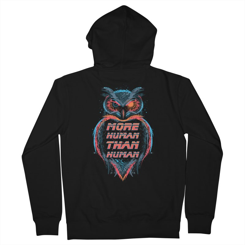 More Human Than Human Women's Zip-Up Hoody by beware1984's Artist Shop