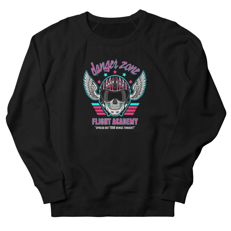 Danger Zone Flight Academy Women's Sweatshirt by beware1984's Artist Shop