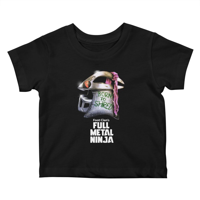 Full Metal Ninja Kids Baby T-Shirt by Donovan Alex's Artist Shop
