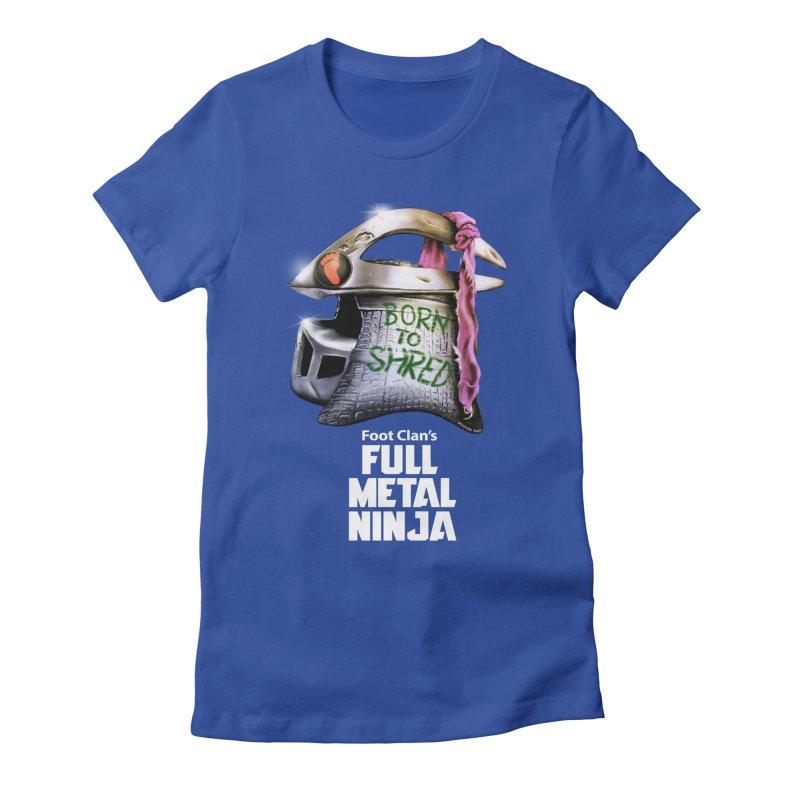 Full Metal Ninja Women's Fitted T-Shirt by Donovan Alex's Artist Shop