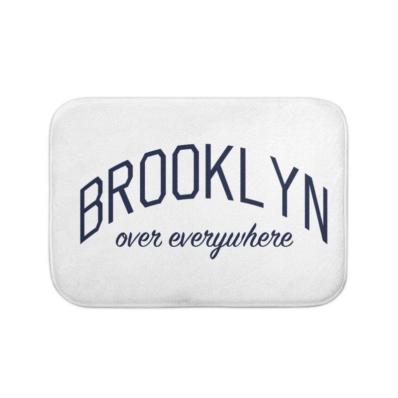 Brooklyn Over Everywhere Home Bath Mat by Bicks' Artist Shop
