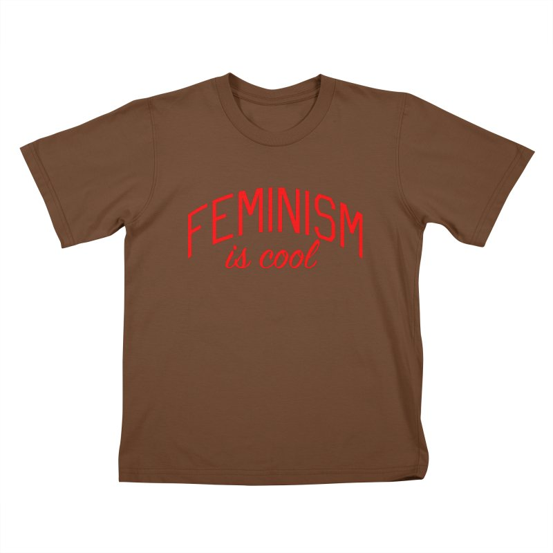 Feminism is Cool Kids T-Shirt by Bicks' Artist Shop