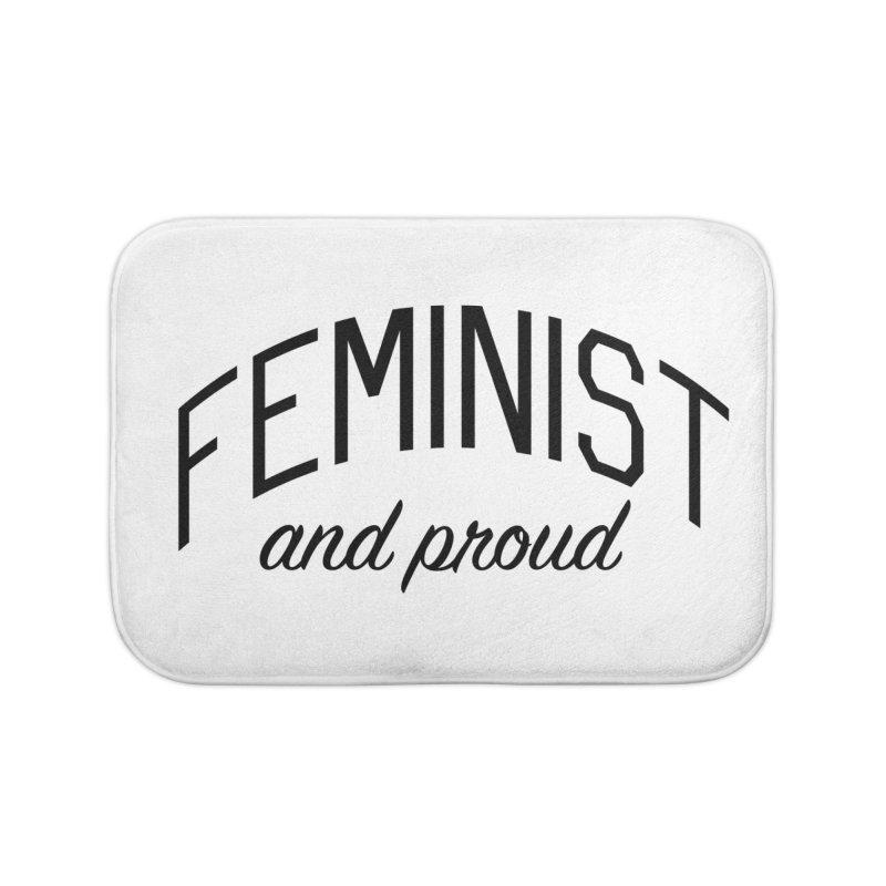 Proud Feminist Home Bath Mat by Bicks' Artist Shop
