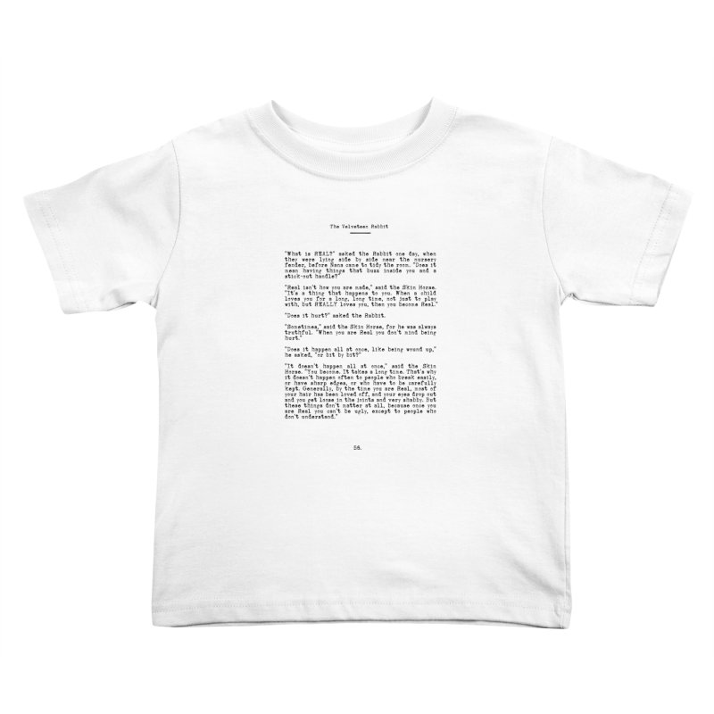Becoming Real - The Velveteen Rabbit Inspirational Quote Kids Toddler T-Shirt by Bicks' Artist Shop