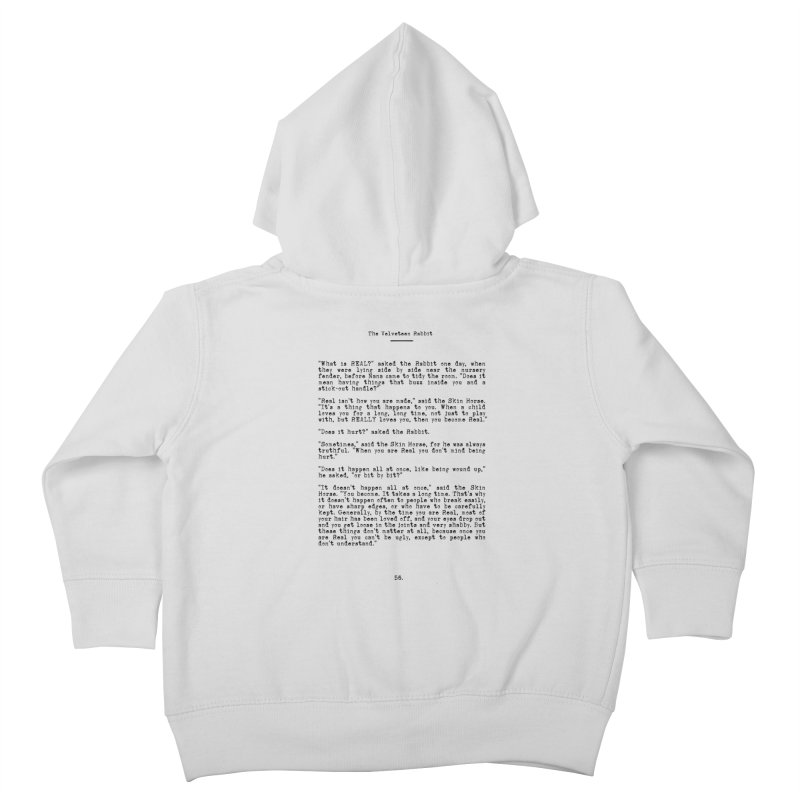 Becoming Real - The Velveteen Rabbit Inspirational Quote Kids Toddler Zip-Up Hoody by Bicks' Artist Shop