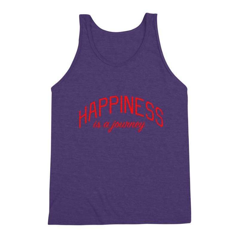Happiness is a Journey - Positivity Quote Men's Triblend Tank by Bicks' Artist Shop