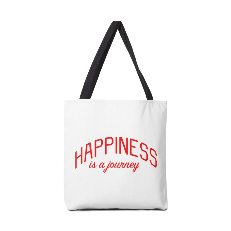 Happiness is a Journey - Positivity Quote Accessories Tote Bag Bag by Bicks' Artist Shop