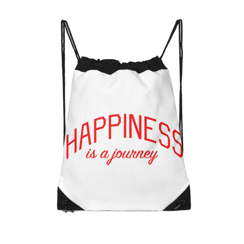 Happiness is a Journey - Positivity Quote Accessories Drawstring Bag Bag by Bicks' Artist Shop