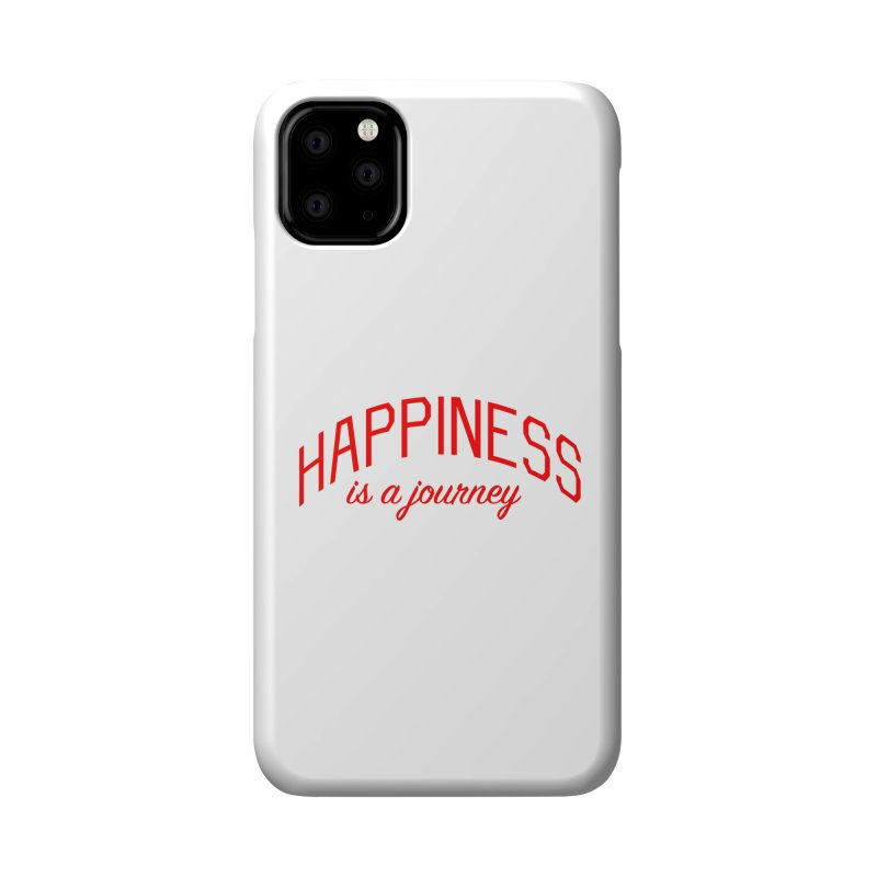 Happiness is a Journey - Positivity Quote Accessories Phone Case by Bicks' Artist Shop