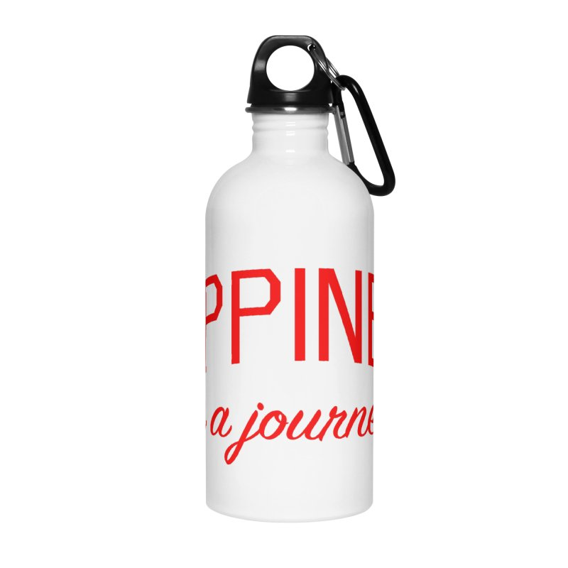 Happiness is a Journey - Positivity Quote Accessories Water Bottle by Bicks' Artist Shop